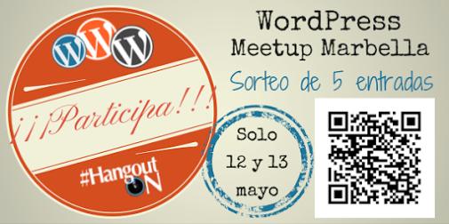 Sorteo 5 entradas Gratis II WordPress Meetup Marbella