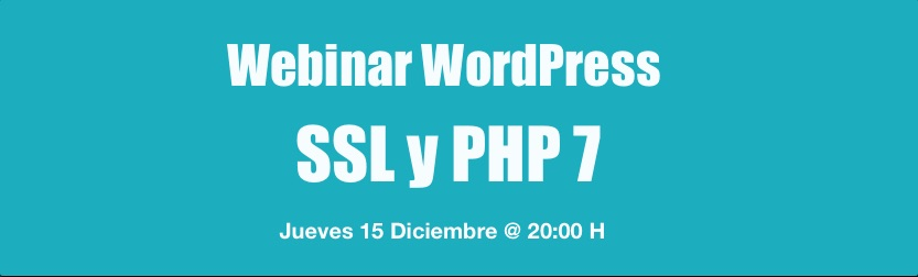 webinar WordPress SSL y PHP7