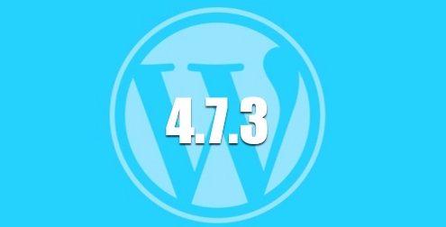 WordPress 4.7.3 actualización de mantenimiento y seguridad