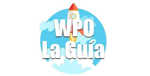 Como optimizar WordPress al Máximo #WPO La Guía