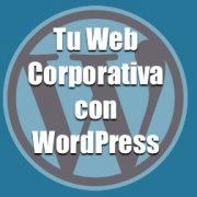 Como crear tu web corporativa con WordPress