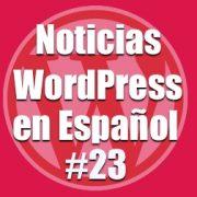 Como hacer un scanner de seguridad online de tu web, Noticias WordPress en Español, programa 23