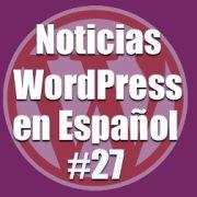 Noticias WordPress en Español, programa número 27, HHVM o PHP7, Cual ofrece mejor rendimiento para WordPress