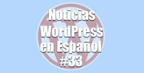 Noticias WordPress programa 33