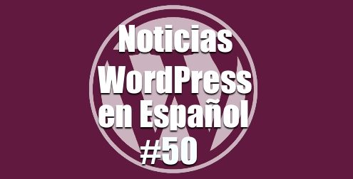 Beta 1 de WordPress 4.9, Noticias WordPress en Español
