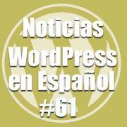 WordPress 4.9.1 a la vuelta de la esquina, Noticias WordPress en Español