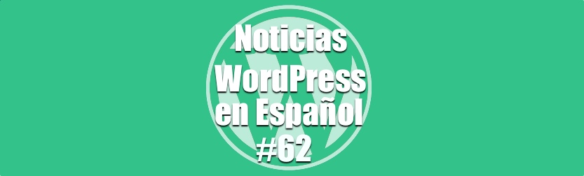 Es seguro tu WordPress, Noticias WordPress en Español