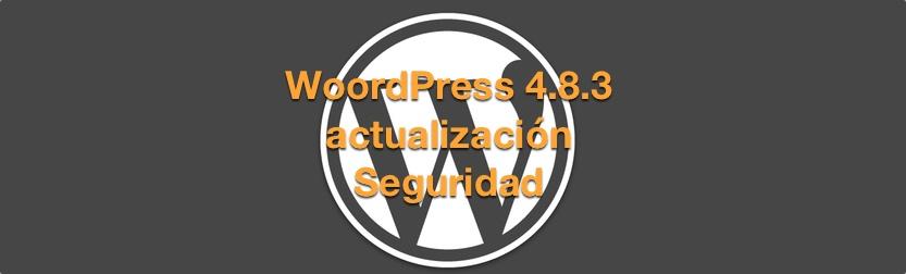 WordPress 4.8.3 actualización de seguridad
