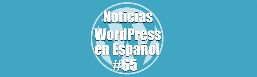 Esconder y proteger WordPress, Noticias WordPress en Español