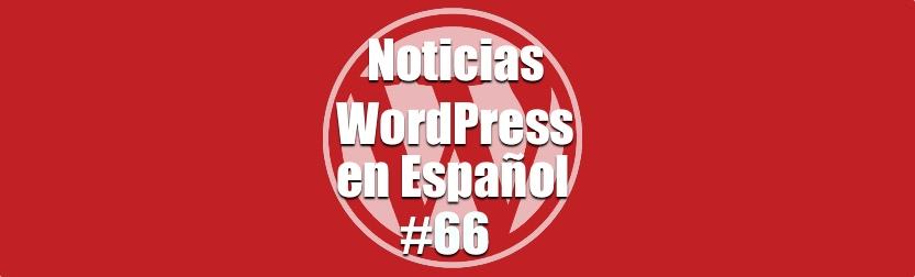 Ataques de fuerza en bruto a WordPress, Noticas WordPress en Español