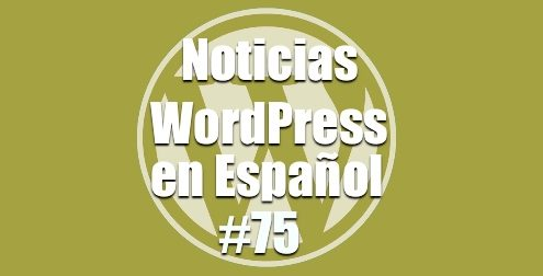 Migrando WordPress, Noticias WordPress en Español