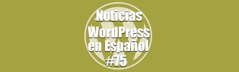Migrando WordPress, Noticias WordPress en Español