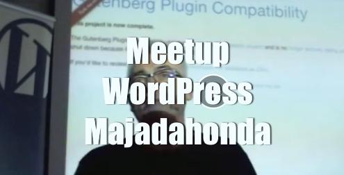 Gutenberg, pasado, presente y futuro por Pedro Santos HostFusion video meetup WordPress Majadahonda