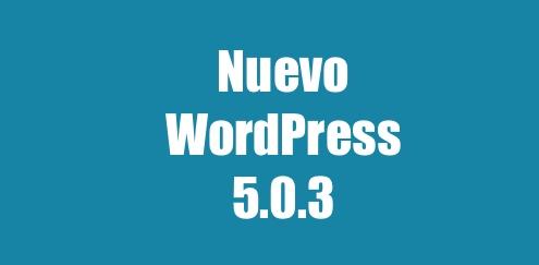 Nuevo WordPress 5.0.3